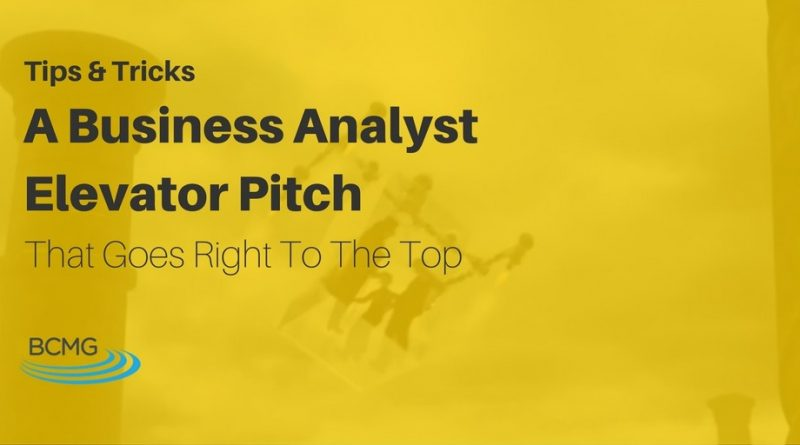 BusinessAnalystElevatorPitchBCMGTipsTricks-1024x512